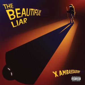 Album The Beautiful Liar (Explicit) from X Ambassadors