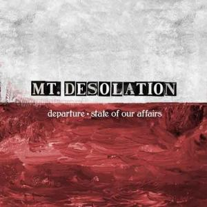 Album Departure/ State Of Our Affairs from Mt. Desolation