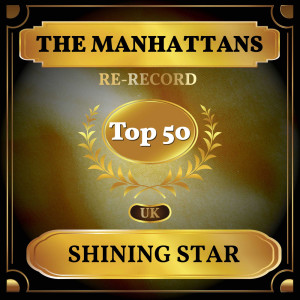 The Manhattans的專輯Shining Star (UK Chart Top 50 - No. 45)