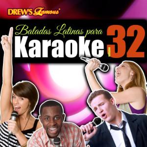 The Hit Crew的專輯Baladas Latinas Para Karaoke, Vol. 32