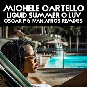 Album Liquid Summer O Luv from Michele Cartello