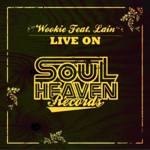 Listen to Live On (Original Instrumental) song with lyrics from Wookie