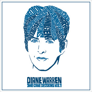Album Diane Warren: The Cave Sessions, Vol. 1 from Diane Warren