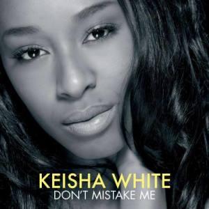 Album Don't Mistake Me (Maxi CD) from Keisha White