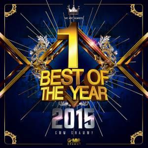 GMM GRAMMY BEST OF THE YEAR 2015