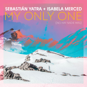 Album My Only One (No Hay Nadie Más) from Isabela Moner