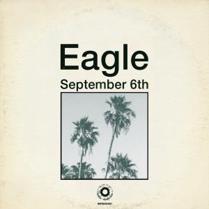 Eagle的專輯September 6