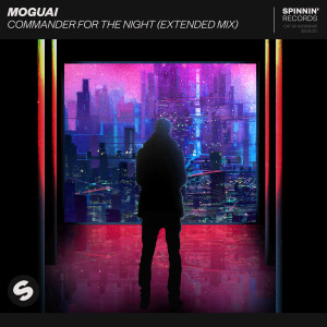 Album Commander For The Night (Extended Mix) from Moguai