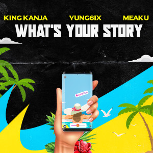 Album What's Your Story from Yung6ix