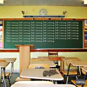 Album Still Learning(Explicit) from Struggle Mike