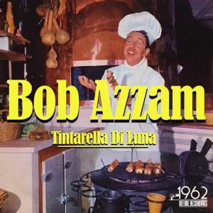 Album Tintarella di luna from Bob Azzam