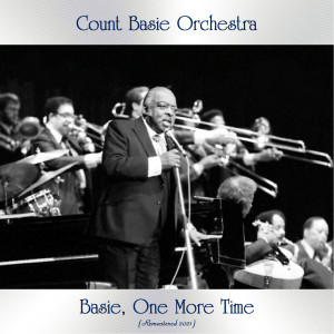 Basie, One More Time (Remastered 2021)