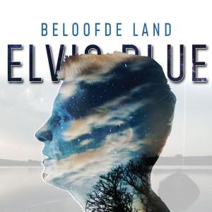 Album Beloofde Land from Elvis Blue