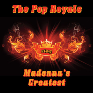 Album The Pop Royals sing Madonna's Greatest from The Pop Royals