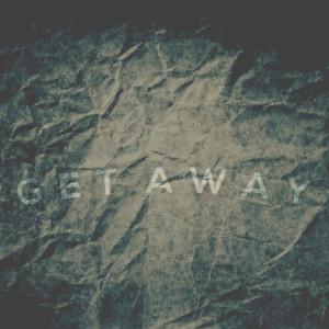 Album Get Away (Explicit) from GhostWryter