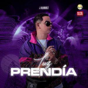 J Alvarez的專輯Luz Prendía (Explicit)
