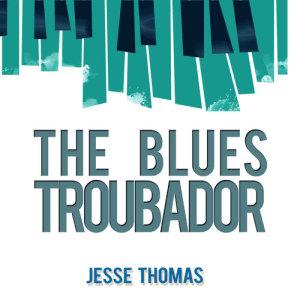 Album The Blues Troubadour from Jesse Thomas