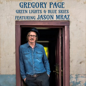 Gregory Page的專輯Green Lights & Blue Skies