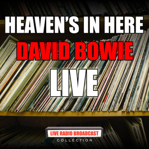 David Bowie的專輯Heaven's In Here