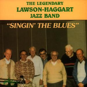 "Bob Haggart的專輯The Legendary Lawson-Haggart Jazz Band ""Singin' the Blues"""