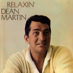 Relaxin' 2011 Dean Martin