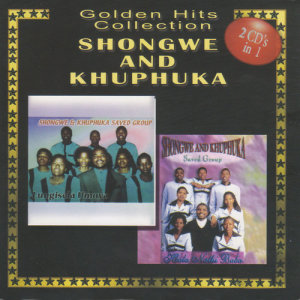 Album Golden Hits Collection from Shongwe And Khuphuka