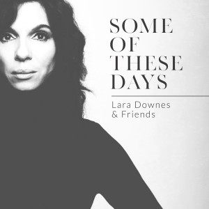 Album Some Of These Days from Lara Downes