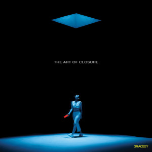 Album The Art Of Closure from Gracey
