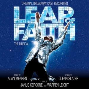 Alan Menken的專輯Leap Of Faith: The Musical (Original Broadway Cast Recording)