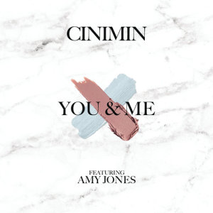 Album You & Me from Cinimin