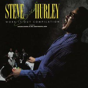 Album Work It Out Compilation from Steve 'Silk' Hurley