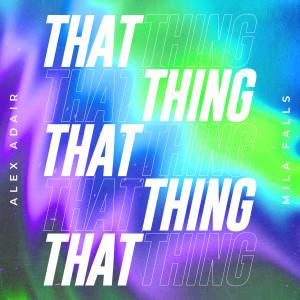Album That Thing from Alex Adair