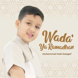 Wada' Ya Ramadhan dari Muhammad Hadi Assegaf
