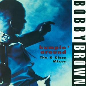 Album Humpin' Around from Bobby Brown