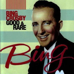 Album Good & Rare from Gary Crosby