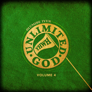 Album Unlimited God, Vol. 4 from Olumide Iyun