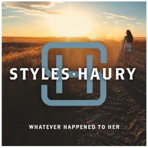Album Whatever Happened To Her from Styles Haury