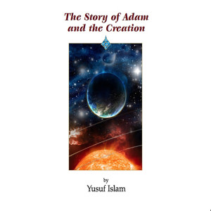 Album The Story of Adam and the Creation from Yusuf Islam