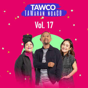 Tawco Vol. 17 dari Jak FM
