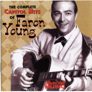 The Complete Capitol Hits Of Faron Young 2000 Faron Young