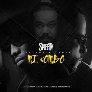 Spiff TV的專輯Mi Combo (feat. Future & Yandel) - Single
