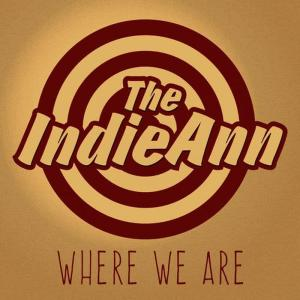 Album Where We Are from The IndieAnn