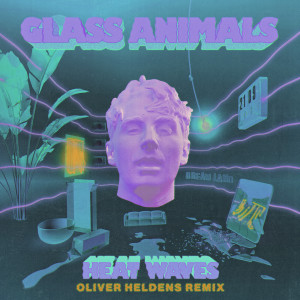 Oliver Heldens的專輯Heat Waves (Oliver Heldens Remix)