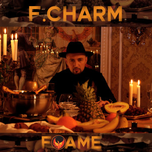 Album Foame from F.Charm