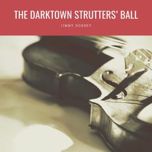 Album The Darktown Strutters' Ball from Jimmy Dorsey