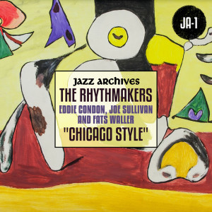 "Album Jazz Archives Presents: ""Chicago Style"" from Eddie Condon"