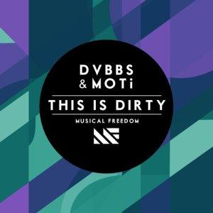 DVBBS的專輯This Is Dirty