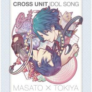 Album TV Anime <Uta No Prince-Sama Maji Love Revolutions> Cross Unit Idol Song (6) from 宮野真守