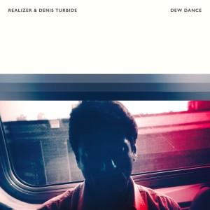 Album Dew Dance from Denis Turbide
