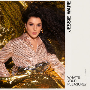 Album What's Your Pleasure? from Jessie Ware